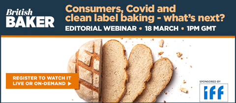 Consumers, Covid and clean label baking