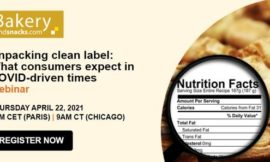 Unpacking clean label: BakeryandSnacks webinar probes what consumers expect in COVID-driven times